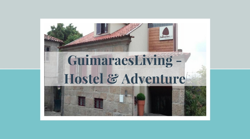 GuimaraesLiving - Hostel & Adventure