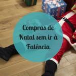 Compras de Natal sem ir à Falência