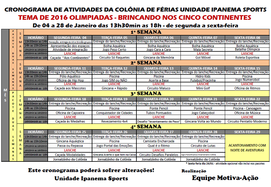 Cronograma Ipanema Sports para colonia de ferias em porto alegre