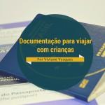 Documentação para viagem com crianças