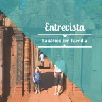 Sabático em Família – Entrevista com Cristina Leonhardt