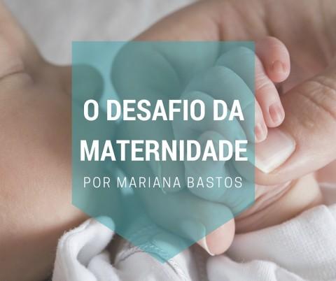 desafio da maternidade