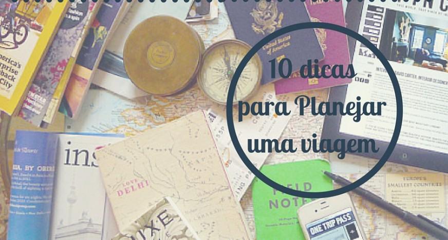 dicas para planejar uma viagem