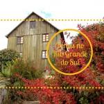 6 Destinos para as férias de julho no Rio Grande do Sul