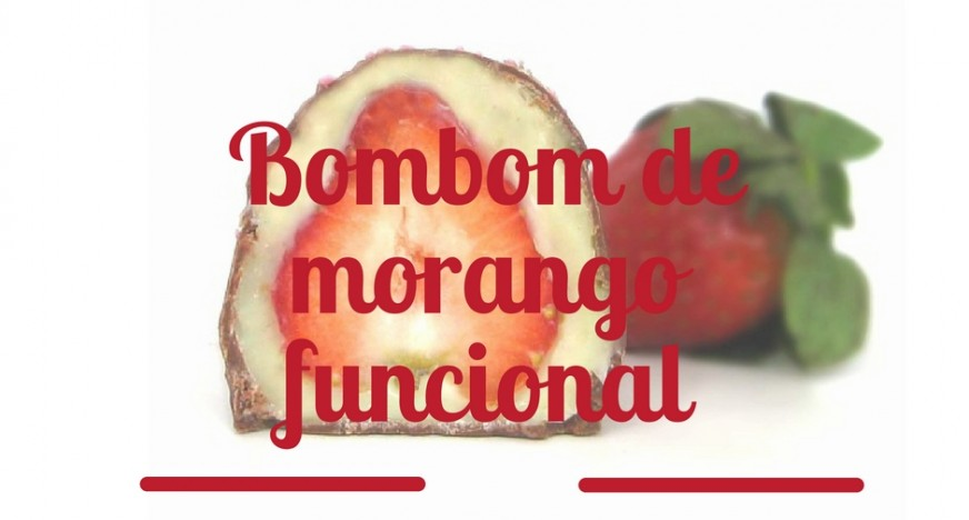 Bombom de morango funcional