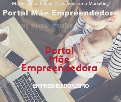 mães empreendendoras portal mãe empreendedora