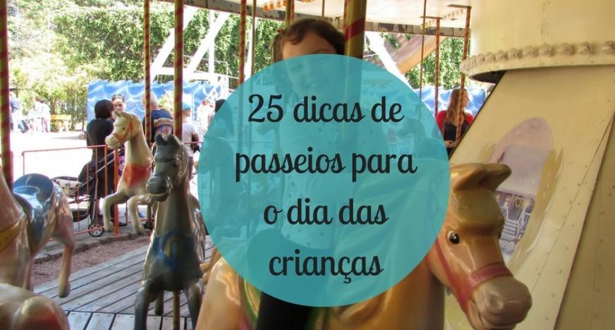 25 dicas de passeios para o dia das crianças