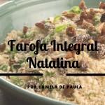 Farofa integral natalina