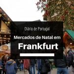 Diário de Portugal: Mercado de Natal em Frankfurt