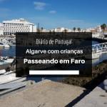 Diário de Portugal: Passeando em Faro