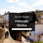 Diário de Portugal: Passeando em Óbidos