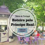 Diário de Portugal: Roteiro pelo Príncipe Real