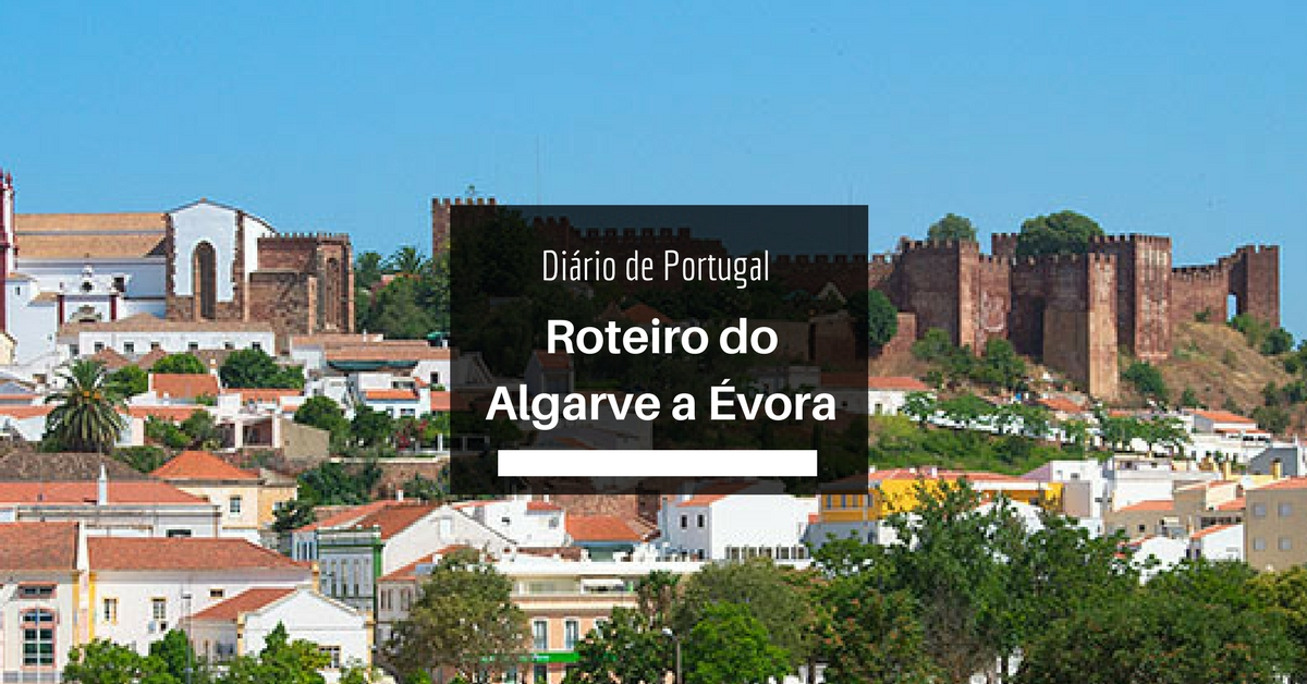 roteiro do algarve a evora