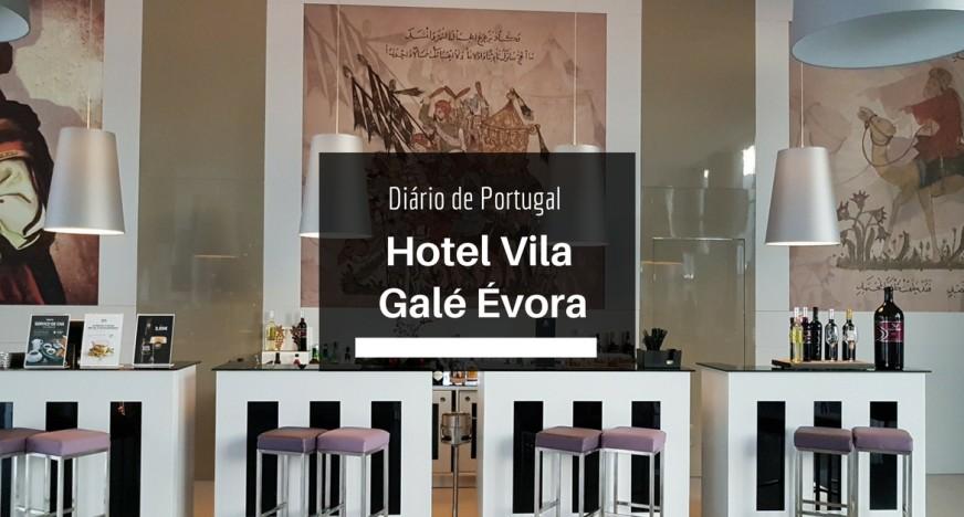 Hotel Vila Galé Évora