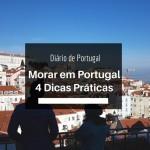 Morar em Portugal – 4 dicas práticas