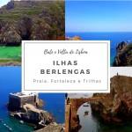 Ilhas Berlengas, Portugal que poucos conhecem