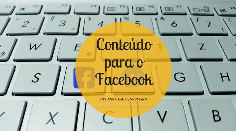 Como criar conteúdos relevantes para o Facebook