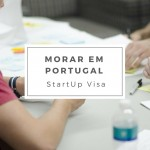 StartUp Visa – Autorização de residência para imigrante empreendedor