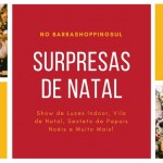 Surpresas de Natal no BarraShoppingSul