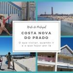 Costa Nova do Prado e seus Palheiros