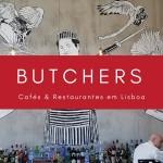 Butchers para quem tem fome de carne