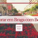 Como é morar em Braga com bebê