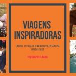 Viagens Inspiradoras: Trabalho voluntário na África e Ásia