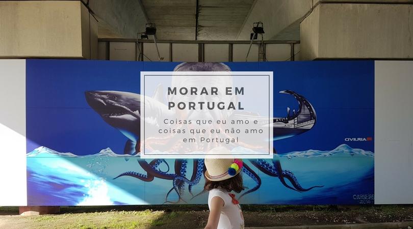 coisas que eu não amo em Portugal