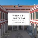 Nossa experiência na escola particular em Portugal