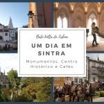 Roteiro em Sintra o que visitar em um dia
