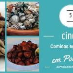 5 Comidas esquisitas em Portugal