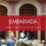 Embaixada, galeria comercial em um palacete