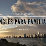 Curso de inglês para famílias nos Estados Unidos
