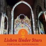 Lisbon Under Stars Espetáculo Imersivo