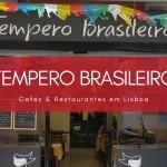 Tempero Brasileiro para matar a saudade