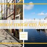 Como é morar em Aveiro