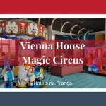 Vienna House Magic Circus