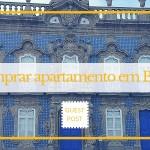 Comprar apartamento em Braga – experiência da Mara