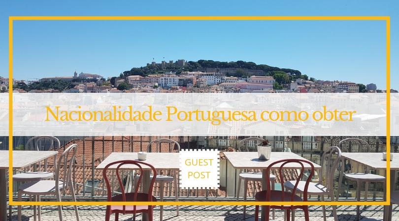 nacionalidade portuguesa como obter