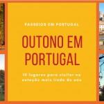 Lugares para visitar no outono em Portugal