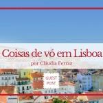 Coisas de vó em Lisboa,  na rota com As Passeadeiras