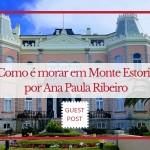 Como é morar em Monte Estoril