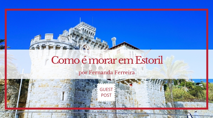 Como é morar no Estoril