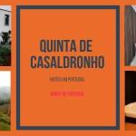 Quinta De Casaldronho Wine Hotel