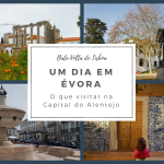 Um dia em Évora a capital do Alentejo