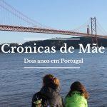 Dois anos em Portugal – uma reflexão sobre a mudança