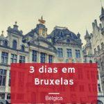 3 dias em Bruxelas o que ver