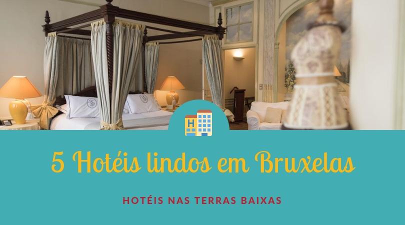 hoteis lindos em bruxelas