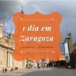 1 dia em Zaragoza