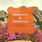 Monastério de Montserrat Barcelona